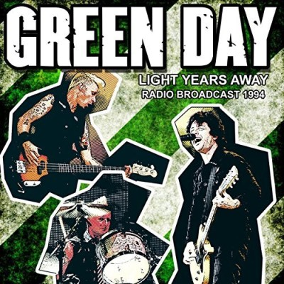 Green Day Light Years Away Radio Broadcast 1994