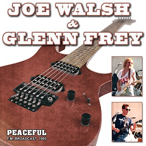 Joe Walsh & Glenn Frey Peaceful Radio Broadcast 1993