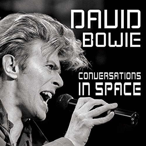 David Bowie Conversations In Space