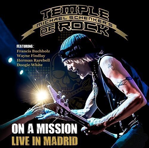 Michael Schenker's Temple Of Rock On A Mission Live In Madrid 2cd