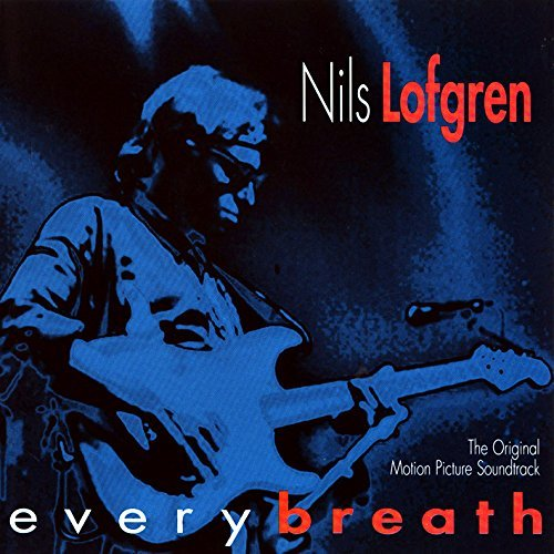 Nils Lofgren Every Breath