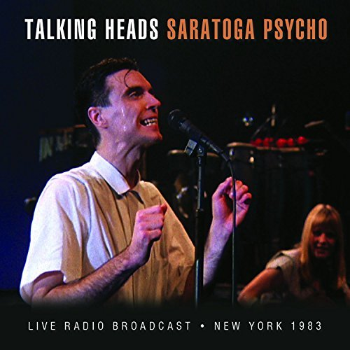 Talking Heads Saratoga Psycho