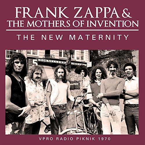 Frank Zappa & The Mothers Of Invention The New Maternity