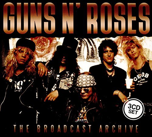 Guns N' Roses The Broadcast Archive