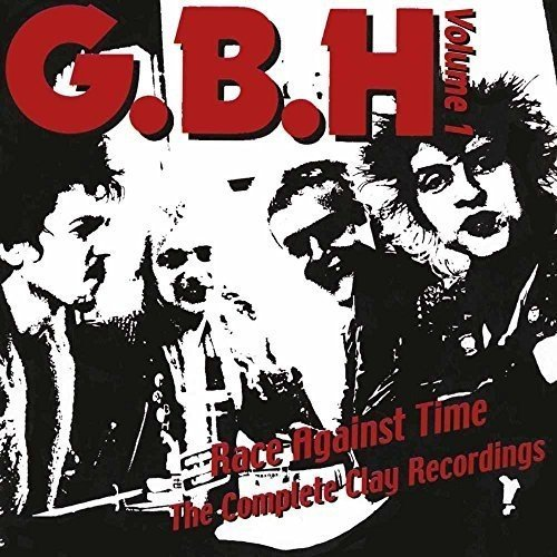 Gbh Race Against Time The Complete Clay Recordings Vol. 2