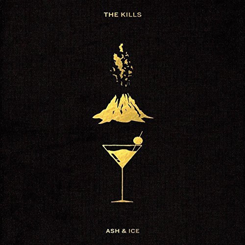 The Kills Ash & Ice