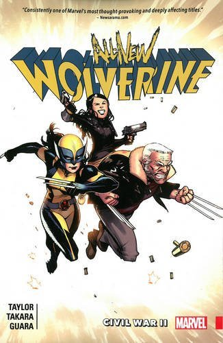 Tom Taylor All New Wolverine Volume 2 Civil War Ii