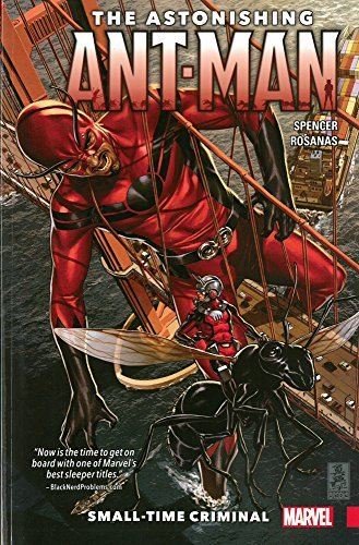 Nick Spencer The Astonishing Ant Man Volume 2 Small Time Criminal