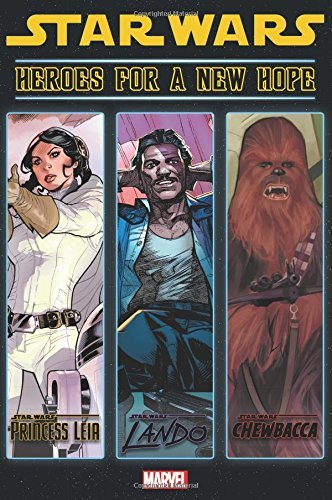 Mark Waid Star Wars Heroes For A New Hope
