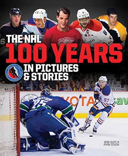 Ryan Dixon The Nhl 100 Years In Pictures And Stories