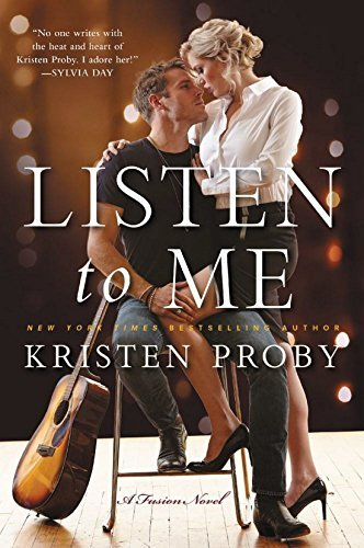 Kristen Proby Listen To Me A Fusion Novel