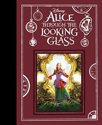 Disney Book Group Alice Through The Looking Glass