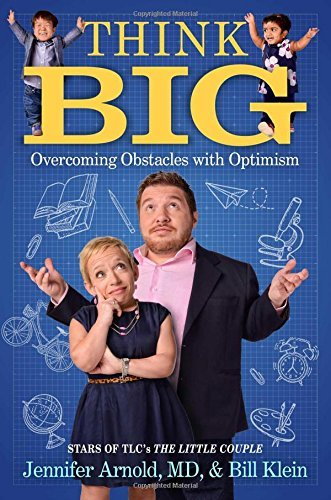 Jennifer Arnold Think Big Overcoming Obstacles With Optimism