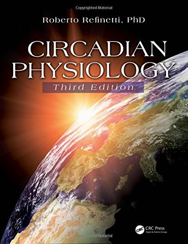 Roberto Refinetti Phd Circadian Physiology Third Edition 0003 Edition;revised