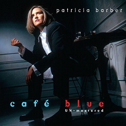 Patricia Barber Cafe Blue Unmastered