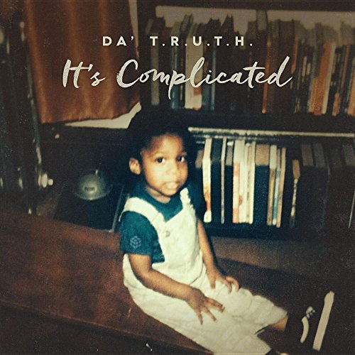 Da' T.R.U.T.H It's Complicated