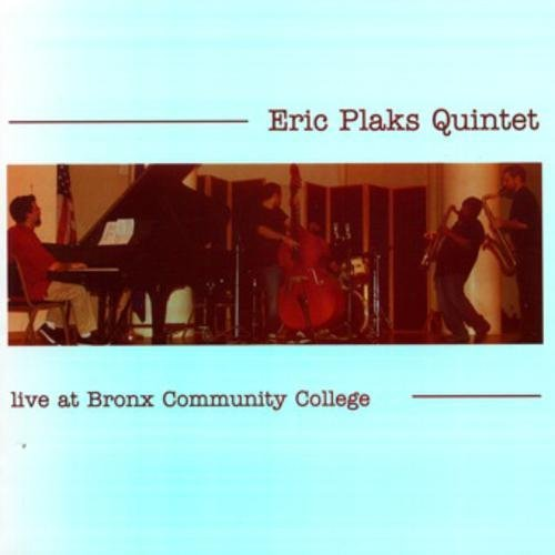 Eric Plaks Live At Bronx Community College