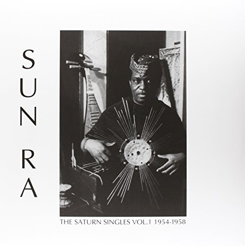 Sun Ra The Saturn Singles Volume 1 1954 1958 Lp