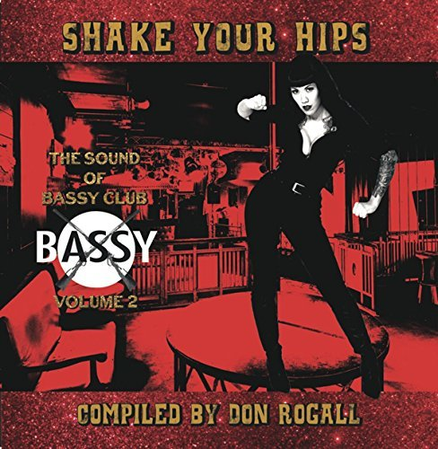 Shake Your Hips The Sound Of Bassy Club Compiled By Don Rogall Volume 2 Lp