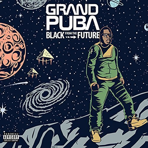 Grand Puba Black From The Future Explicit