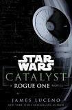Ballantine Catalyst (star Wars) A Rogue One Story