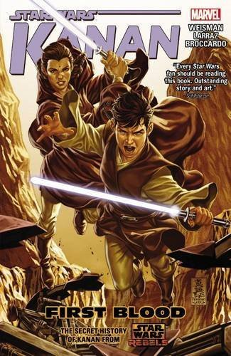 Greg Weisman Star Wars Kanan Volume 2 First Blood