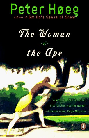Peter Hoeg The Woman & The Ape