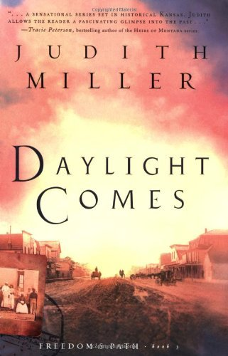 Judith Mccoy Miller Daylight Comes Freedom's Path Book 3