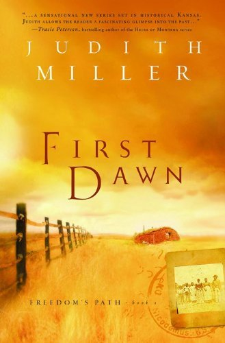 Judith Mccoy Miller First Dawn Freedom's Path Series #1