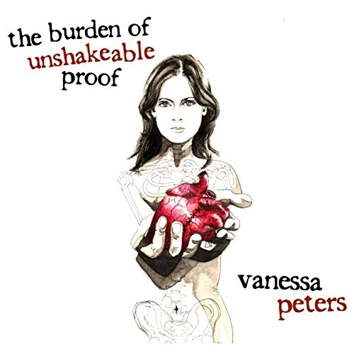Vanessa Peters Burden Of Unshakeable Proof