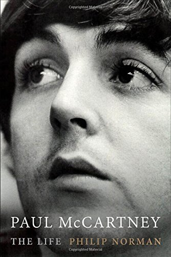 Philip Norman Paul Mccartney The Life