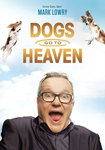 Dogs Go To Heaven Lowry Mark
