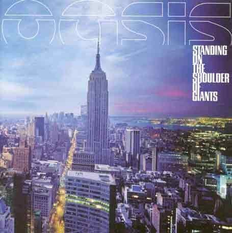Oasis Standing On The Shoulder Of Giants Explicit Version