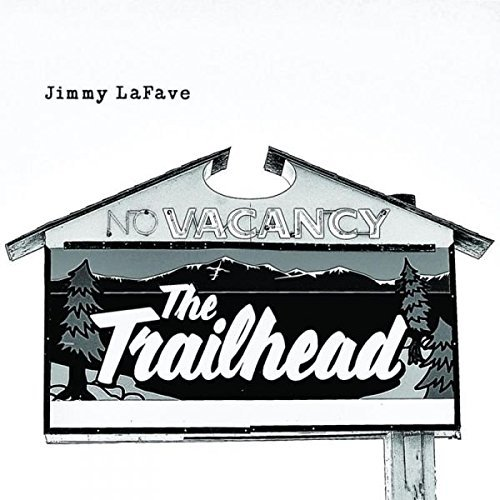 Jimmy Lafave Trail Five