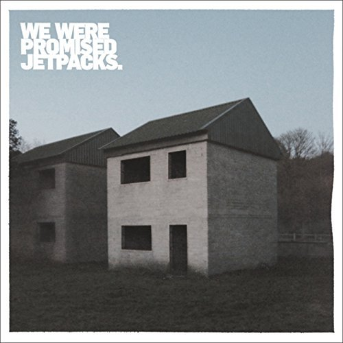 We Were Promised Jetpacks These Four Walls
