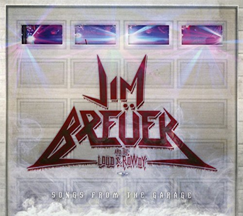 Jim Breuer Loud & Rowdy Songs From The Garage