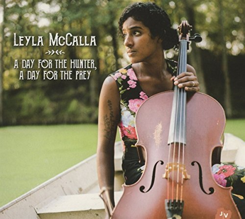 Leyla Mccalla Day For The Hunter A Day For T