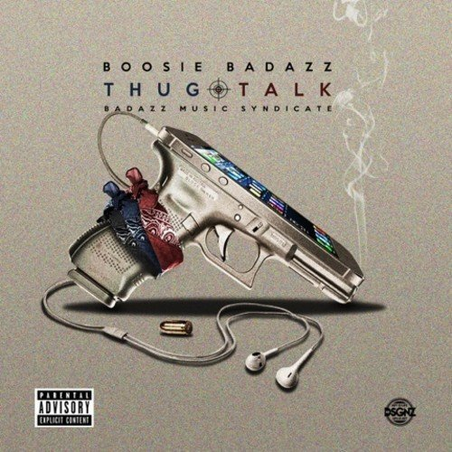 Boosie Badazz Thug Talk Explicit Version