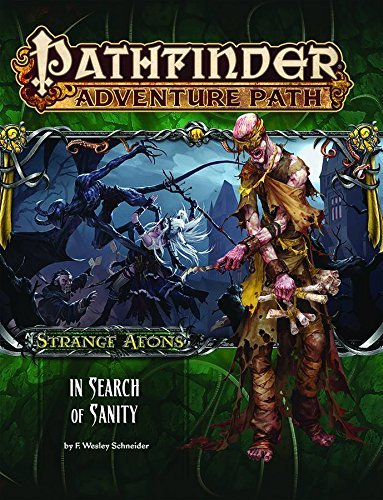 F. Wesley Schneider Pathfinder Adventure Path Strange Aeons 1 Of 6 In Search Of Sanity