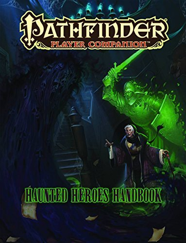 Paizo Staff Pathfinder Player Companion Haunted Heroes Handbook