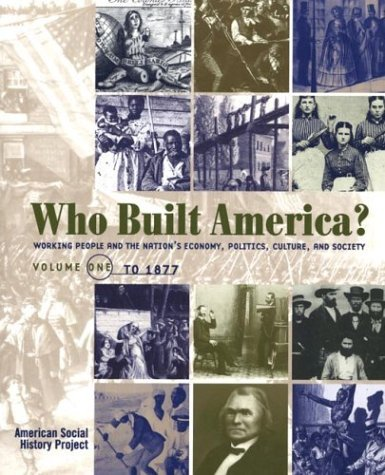 Brier Who Built America? Volume One To 1877 0002 Edition;
