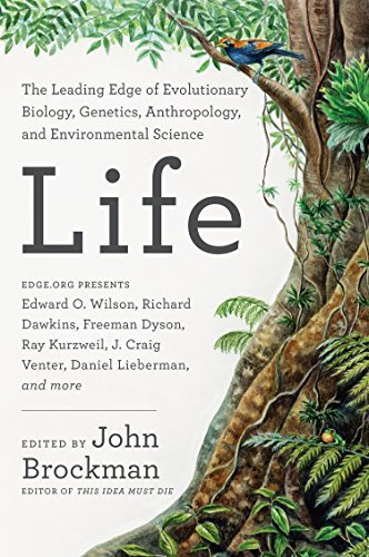 John Brockman Life The Leading Edge Of Evolutionary Biology Genetic