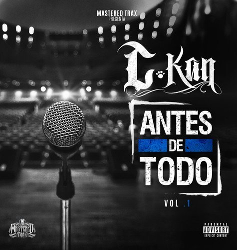 C Kan Antes De Todo Vol. 1 Explicit Version