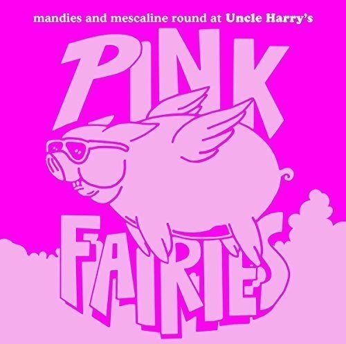 Pink Fairies Manies And Mescaline Round At