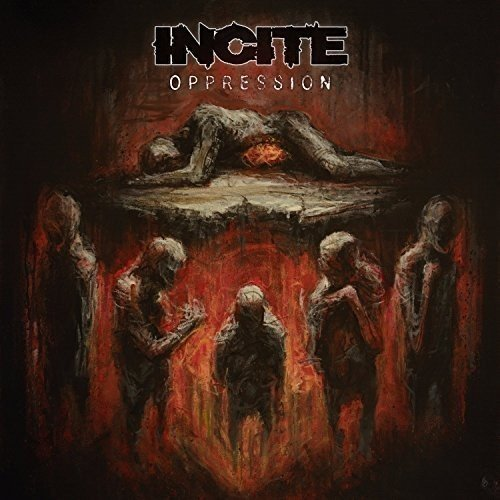 Incite Oppression