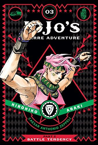 Hirohiko Araki Jojo's Bizarre Adventure Part 2 Battle Tendency Vol. 3