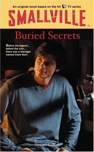 Suzan Colon Buried Secrets Smallville Series For Young Adults