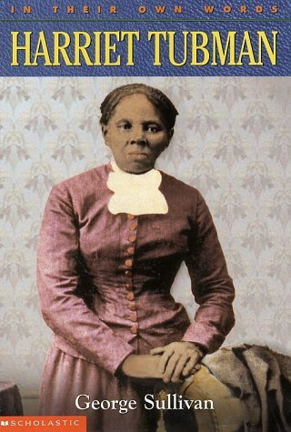 George Sullivan Harriet Tubman