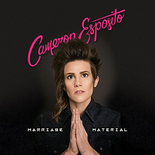 Cameron Esposito Marriage Material