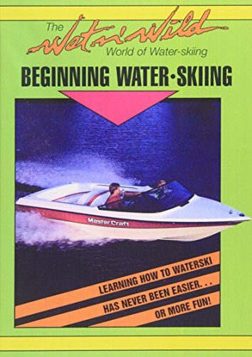 Beginning Waterskiing Beginning Waterskiing